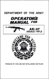 Operators Manual for AK-47 Assault Rifle